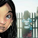 Save The Children presenta el cómic 'Ana' para sensibilizar sobre los niños que cruzan la frontera hacia EEUU