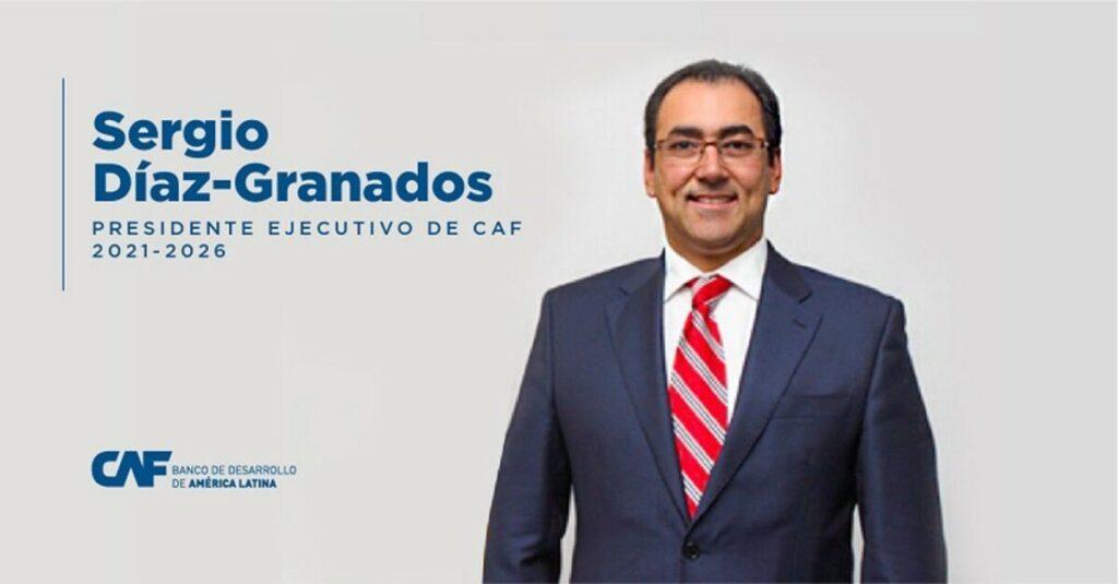 Sergio Díaz-Granados, nuevo presidente ejecutivo del banco de desarrollo de América Latina (CAF) - CAF